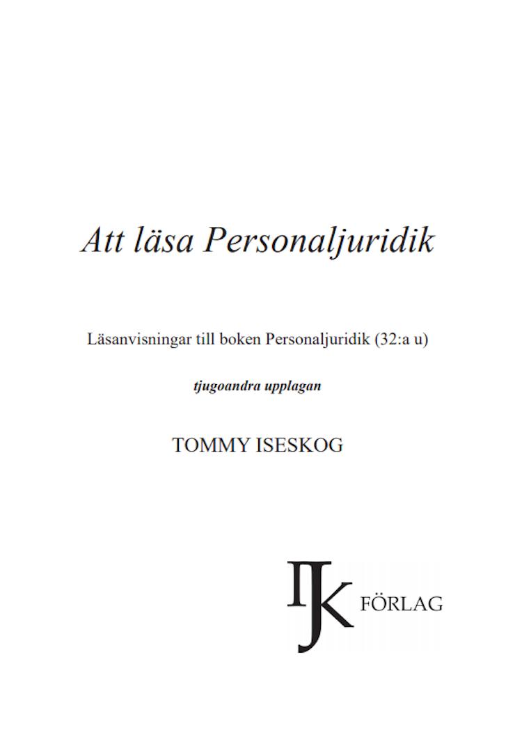 Att läsa personaljuridik - 2019 års upplaga! (Läsanvisning till Personaljuridik 32:a upplagan)